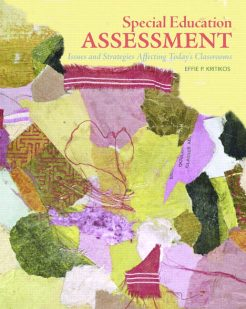Test Bank For Special Education Assessment: Issues and Strategies Affecting Today's Classrooms