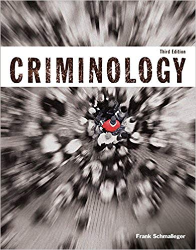 Test Bank for Criminology (Justice Series) 3rd Edition