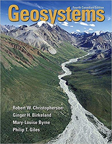 Test Bank for Geosystems: An Introduction to Physical Geography, Fourth Canadian Edition