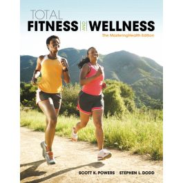Test Bank for Total Fitness and Wellness 7th Edition by Powers