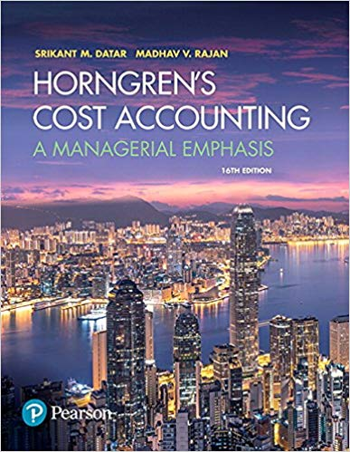 Test Bank for Horngren's Cost Accounting: A Managerial Emphasis 16th Edition