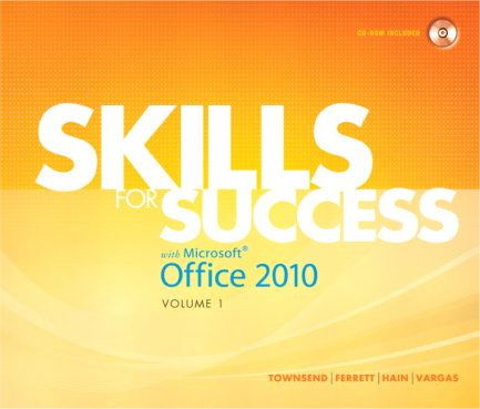 Test Bank For Skills for Success with Microsoft Office 2010, Volume 1
