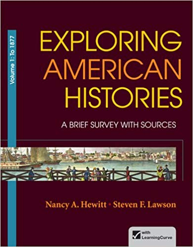 Test Bank for Exploring American Histories, Volume 1: A Brief Survey with Sources First Edition