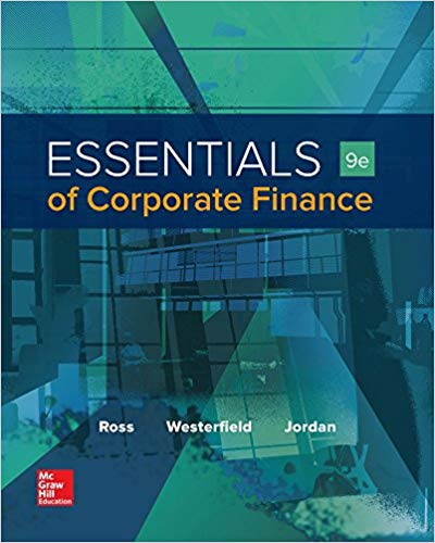 Test Bank for Essentials of Corporate Finance (Mcgraw-hill/Irwin Series in Finance, Insurance, and Real Estate) 9th Edition