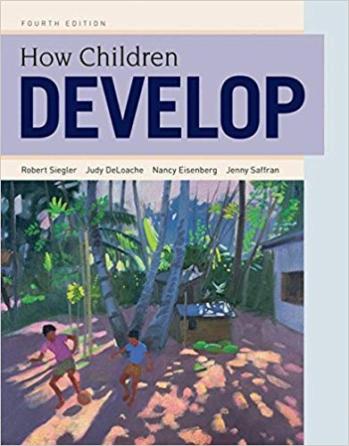 Test Bank for How Children Develop Fourth Edition