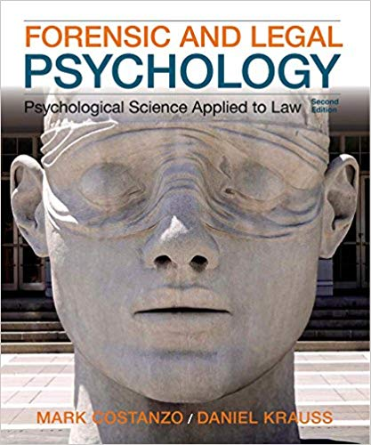 Test Bank for forensic and Legal Psychology: Psychological Science Applied to Law, 2nd Edition