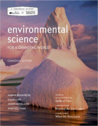 Test Bank for Environmental Science for a Changing World First Canadian Edition