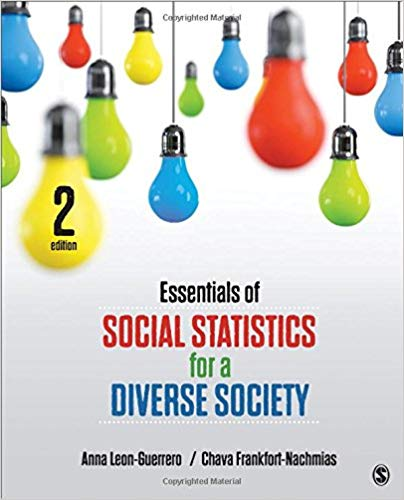 Test Bank for Essentials of Social Statistics for a Diverse Society Second Edition