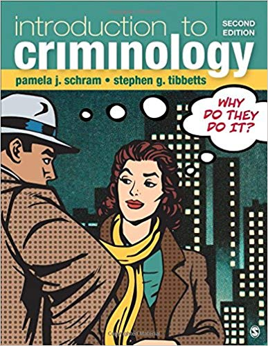 Test Bank for Introduction to Criminology: Why Do They Do It? Second Edition