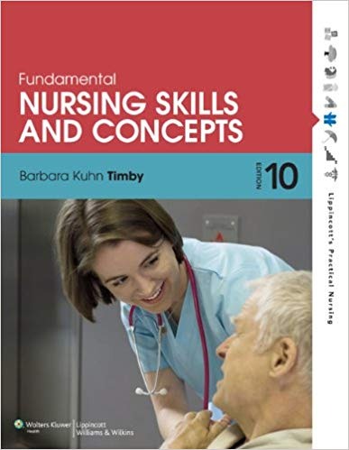 Test Bank for Fundamental Nursing Skills and Concepts Tenth Edition