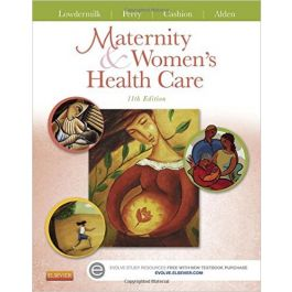 Test Bank for Maternity and Womens Health Care 11th Edition by Lowdermilk