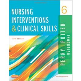 Test Bank for Nursing Interventions and Clinical Skills 6th Edition by Perry