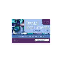 Test Bank for Dental Instruments 6th Edition by Boyd
