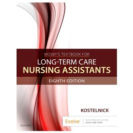 Test Bank for Long Term Care Nursing Assistants 8th Edition by Kostelnick