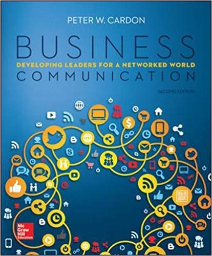 Test Bank for Business Communication: Developing Leaders for a Networked World 2nd Edition