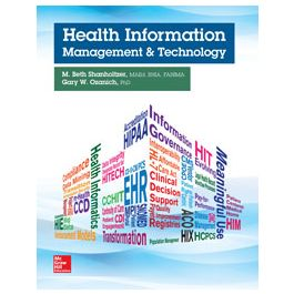 Test Bank for Health Information Management and Technology by Shanholtzer