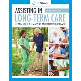 Test Bank for Assisting in Long Term Care 7th Edition by Miller