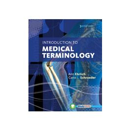 Test Bank for Introduction to Medical Terminology 3rd Edition by Ehrlich