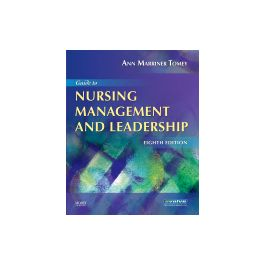 Test Bank for Guide to Nursing Management and Leadership 8th Edition Tomey