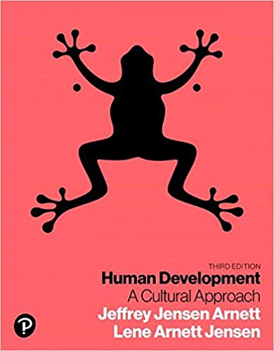 Test Bank for Human Development: A Cultural Approach (3rd Edition) 3rd Edition
