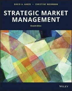 Solution Manual for Strategic Market Management, 11th Edition - Wiley