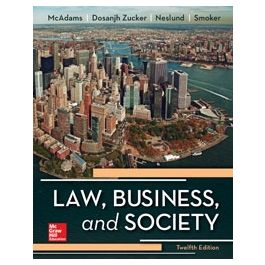 Test Bank for Law Business and Society 12th Edition By McAdams
