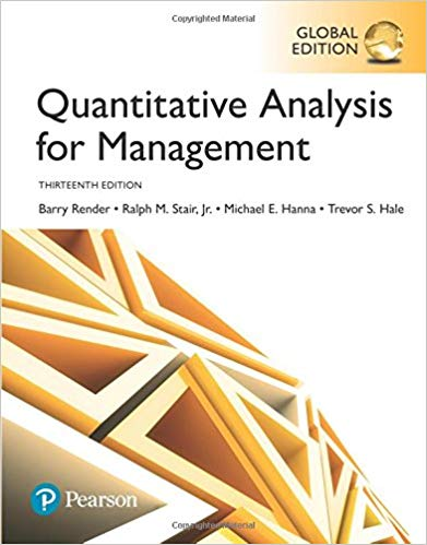 Solution Manual for Quantitative analysis for management 13th GLOBAL Edition by Render