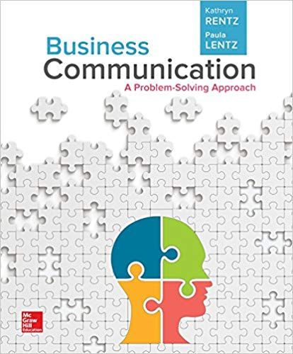 Test Bank for Business Communication A Problem-Solving Approach 1st by Rentz