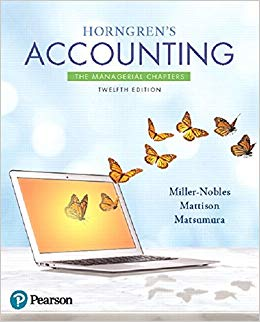 Solution Manual for Horngren's Accounting: The Managerial Chapters (12th Edition) 12th Edition