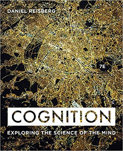 Test Bank for Cognition 7th by Reisberg