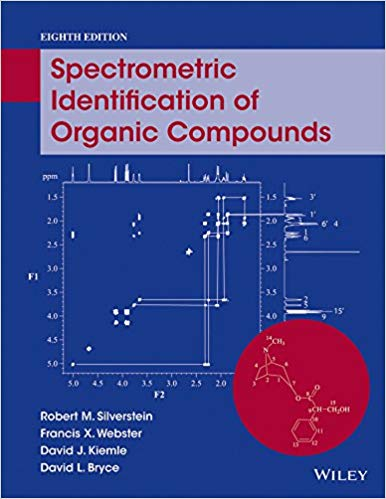 Solution Manual for Spectrometric Identification of Organic Compounds 8th by Silverstein