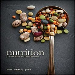 Test Bank for Nutrition Concepts and Controversies 4th Canadian Edition by Sizer