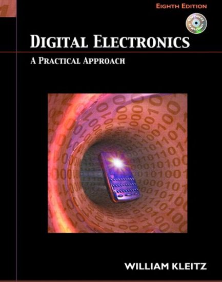 Solution Manual for Digital Electronics: A Practical Approach, 8/E 8th Edition William Kleitz
