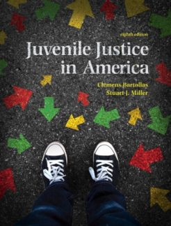 Test Bank for Juvenile Justice In America 8th Edition Clemens Bartollas, Stuart J. Miller, ISBN-10: 0134163753, ISBN-13: 9780134163758