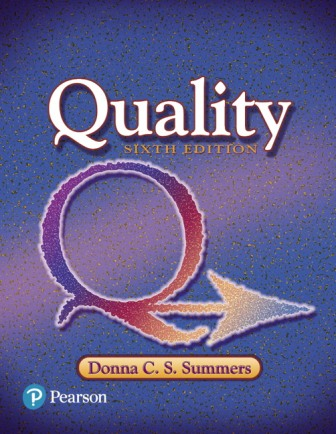 solution manual for Quality 6th Edition Summers ISBN-10: 013441327X, ISBN-13: 9780134413273