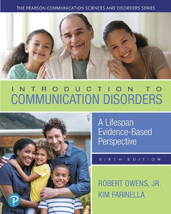 Test Bank for Introduction to Communication Disorders, 6th Edition, Robert E. Owens, ISBN-10: 0134800311, ISBN-13: 9780134800318