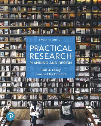 Test Bank for Practical Research: Planning and Design, 12th Edition, Leedy, ISBN-10: 0134802764, ISBN-13: 9780134802763