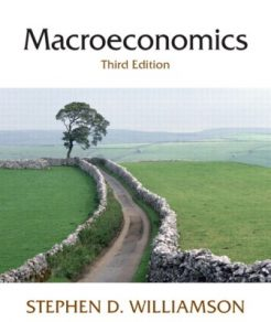 Solution Manual for Macroeconomics, 2nd Edition, Daron Acemoglu, David Laibson, John List, ISBN-10: 0321416589, ISBN-13: 9780321416582