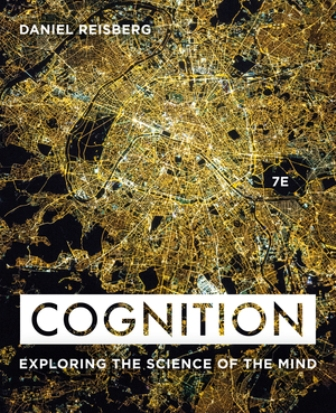 Test Bank for Cognition Exploring the Science of the Mind, 7th Edition, Daniel Reisberg, ISBN: 9780393624137