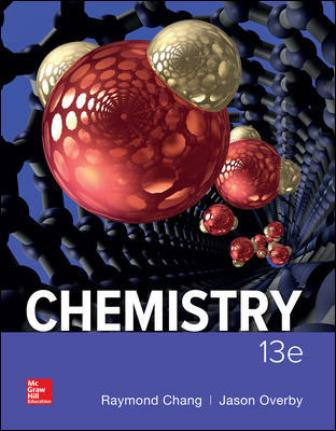 Test Bank for Chemistry, 13th Edition, Raymond Chang, Jason Overby, ISBN10: 1259911152, ISBN13: 9781259911156