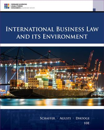 Test Bank for International Business Law and Its Environment, 10th Edition, Richard Schaffer, ISBN-10: 1305972597, ISBN-13: 9781305972599