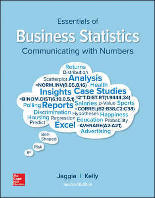 Test Bank for Essentials of Business Statistics, 2nd Edition, Sanjiv Jaggia, Alison Kelly, ISBN 10: 1260239519, ISBN 13: 9781260239515