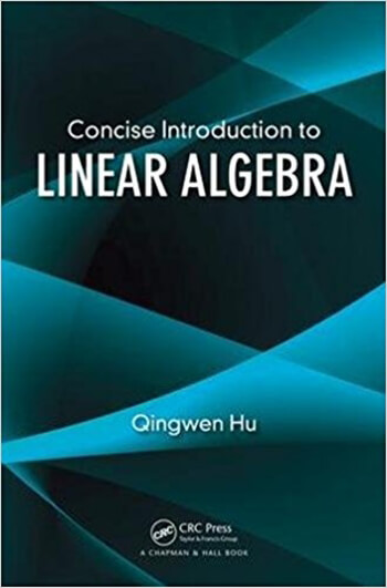 Concise Introduction to Linear Algebra 1st Hu Solution Manual