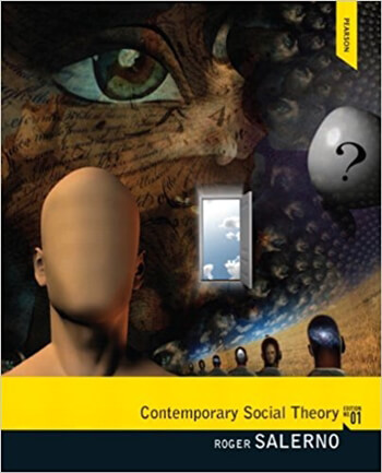 Contemporary Social Theory 1st Salerno Solution Manual