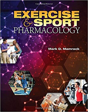 Exercise and Sport Pharmacology 1st Mamrack Solution Manual
