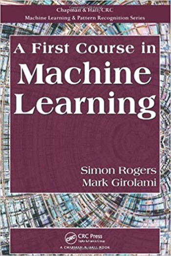 First Course in Machine Learning 1st Girolami Solution Manual