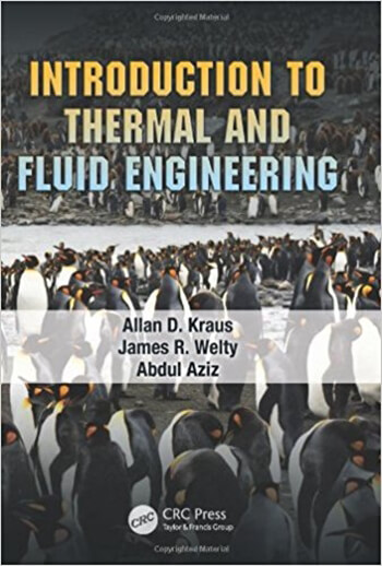 Introduction to Thermal and Fluid Engineering 1st Kraus Solution Manual