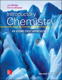 Test Bank for Introductory Chemistry: An Atoms First Approach, 2nd Edition, Julia Burdge, Michelle Driessen, ISBN10: 1260148912, ISBN13: 9781260148916