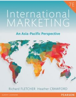 Test Bank for International Marketing: An Asia-Pacific Perspective 7th Edition Richard Fletcher, Heather Crawford, ISBN 10: 1488611165, ISBN 13: 9781488611162