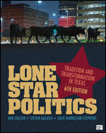 Solution Manual for Lone Star Politics Tradition and Transformation in Texas, 6th Edition, Ken Collier, Steven Galatas, Julie Harrelson-Stephens, ISBN: 9781544316291, ISBN: 9781544316260, ISBN: 9781544377421, ISBN: 9781544380025